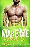 Make Me Fall (Bayshore)