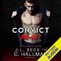 Convict Me (Rossi Crime Family, #0.5; Broken Heroes, #1)