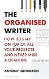 The Organised Writer by Antony Johnston