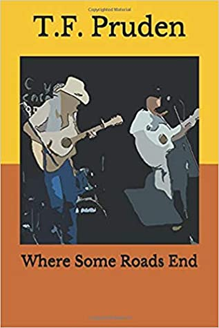 Where Some Roads End