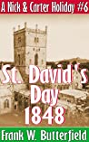 St. David's Day, 1848 (A Nick & Carter Holiday #6)