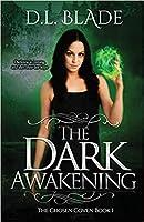 The Dark Awakening: A Paranormal Vampire Series (The Chosen Coven #1)