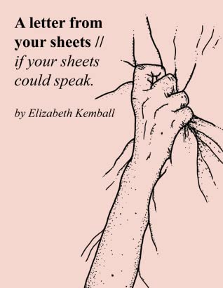 A letter from your sheets // if your sheets could speak.