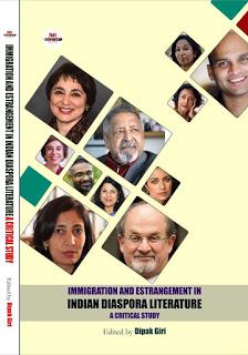 Immigration and Estrangement in Indian Diaspora Literature: A Critical Study