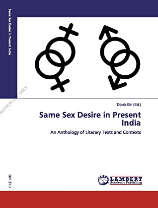 Same Sex Desire in Present India: An Anthology of Literary Texts and Contexts