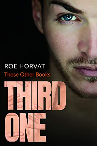 Those other books - Tome 3 : Third one de Roe Horvat 52013371._SY475_