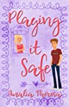 Playing it Safe (Playing to Win, #2)