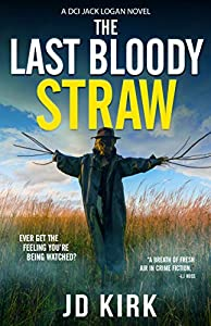 The Last Bloody Straw (DCI Logan Crime Thrillers, #5)