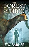 The Forest of Time - A Temporal Protection Corps Story