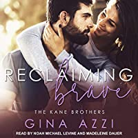 Reclaiming Brave (Kane Brothers, #3)