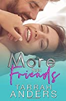 More than Friends (The More Duet)
