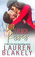 Your French Kisses (Boyfriend Material #4)