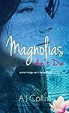 Magnolias don't Die (Oleanders Book 2)