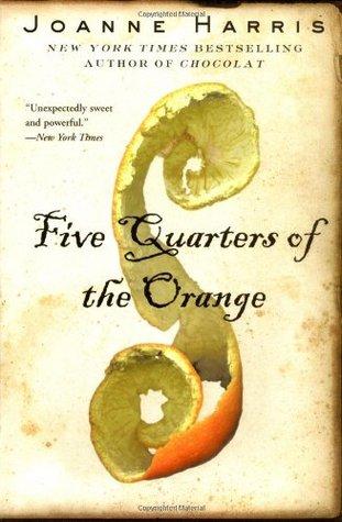 Five Quarters of the Orange by Joanne Harris