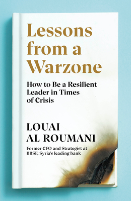 Lessons from a Warzone by Louai Al Roumani