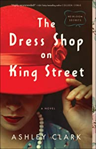 The Dress Shop on King Street (Heirloom Secrets, #1)