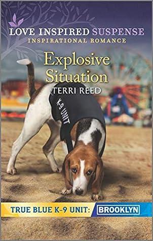 Explosive Situation (True Blue K-9 Unit: Brooklyn Book 4)