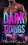 Dark Tidings (Dark Falls #10)