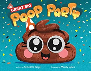 The Great Big Poop Party by Samantha Berger