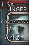 Confessions on the 7 by Lisa Unger