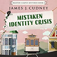 Mistaken Identity Crisis (Braxton Campus Mysteries #4)