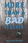 More Than a Bad Teacher