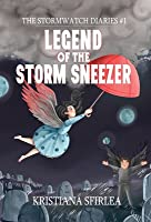 Legend of the Storm Sneezer (The Stormwatch Diaries, #1)