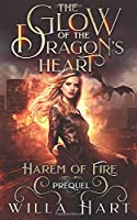 The Glow of the Dragon's Heart (Harem of Fire, #0.5)