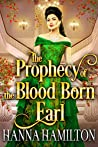 The Prophecy of the Blood Born Earl