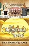 The Monstrous Seven (A Hannah Hickok Witchy Mystery #4)