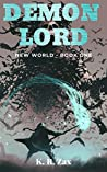 Demon Lord (New World, #1) ebook review