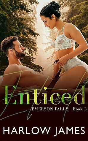 Enticed (Emerson Falls Book 2)