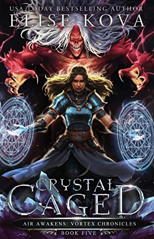 Crystal Caged (Air Awakens: Vortex Chronicles, #5)