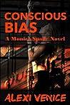 Conscious Bias