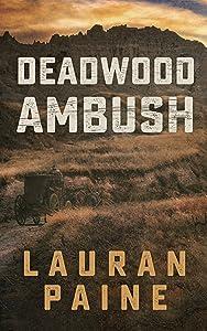 Deadwood Ambush