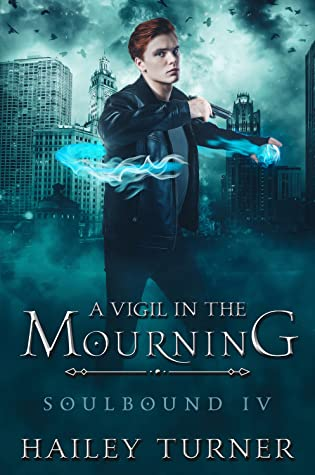 A Vigil in the Mourning (Soulbound, #4)