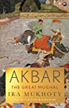 Akbar: The Great Mughal