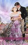 A Duke's Duty (The Duke's Club, #2)