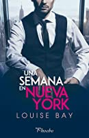 Una semana en Nueva York (The Empire State Trilogy, #1)