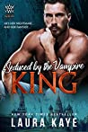 Seduced by the Vampire King (Vampire Warrior Kings, #2)