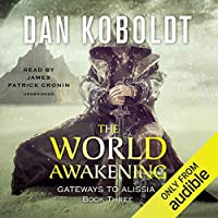 The World Awakening (Gateways to Alissia, #3)