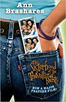 The Sisterhood of the Travelling Pants (Sisterhood of the Traveling Pants, #1)