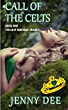 Call of the Celts (The Lost Heritage Trilogy #1)