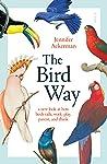 The Bird Way: a n...