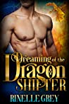 Dreaming of the Dragon Shifter (Return of the Dragons, #0.5)