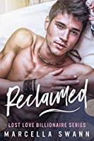 Reclaimed (Lost Love Reignited #4)