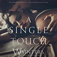 A Single Touch (Irresistible Attraction, #3)