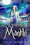 Winter's Mantle (Daughter of Winter, #2)
