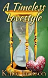 A Timeless Lovestyle (The Lovestyle Series # 4)