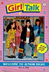 Welcome to Junior High! (Girl Talk, #1)